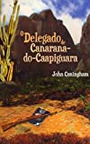 img - for O Delegado de Canarana-do-Caapiguara (Portuguese Edition) book / textbook / text book