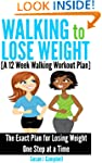 Walking to Lose Weight [A 12 Week Wal...