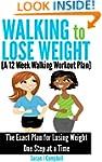 Walking to Lose Weight [A 12 Week Wal...