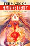 The Magic of Feminine Energy: The Art...