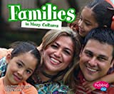 img - for Families in Many Cultures (Life Around the World) book / textbook / text book
