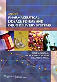 Ansels Pharmaceutical Dosage Forms and Drug Delivery Systems