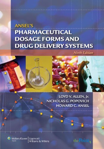 Ansel's Pharmaceutical Dosage Forms and Drug Delivery...