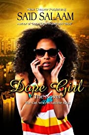 Dope Girl:   The Beginning