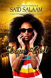 Dope Girl:   The Beginning