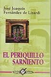 El Periquillo Sarniento (Nuevo Talento)