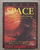 GURPS Space: Roleplaying in the Worlds of Tomorrow (GURPS: Generic Universal Role Playing System) (1556341725) by Jackson, Steve