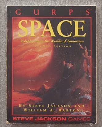 GURPS Space: Roleplaying in the Worlds of Tomorrow (GURPS: Generic Universal Role Playing System)