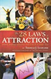 img - for The 28 Laws of Attraction: Stop Chasing Success and Let It Chase You book / textbook / text book