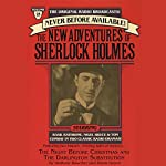 The Night Before Christmas and The Darlington Substitution: The New Adventures of Sherlock Holmes, Episode #25 | Anthony Boucher,Denis Green