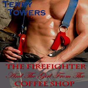 The Firefighter and the Girl from the Coffee Shop Audiobook