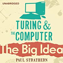 Turing and the Computer (       UNABRIDGED) by Paul Strathern Narrated by Jot Davies