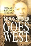 img - for Moonshiner Goes West book / textbook / text book