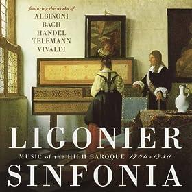 Ligonier Sinfonia: Music of the High Baroque 1700-1750