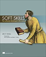 Soft Skills: The software developer`s life manual ebook download