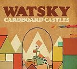 Songtexte von George Watsky - Cardboard Castles