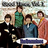 EVEN THE BAD TIMES ARE GOOD  -  THE TREMELOES
