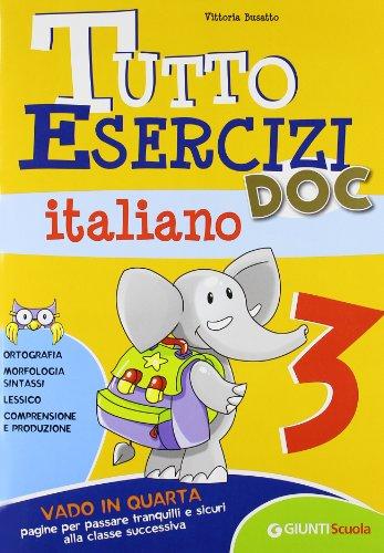 Tutto esercizi DOC. Italiano. Per la Scuola elementare: 3 (Scuola primaria)
