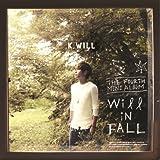 K.Will 4thミニアルバム - Will In Fall (韓国盤)