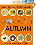 SPOON: Soup, Stew & Chowder Recipes (...