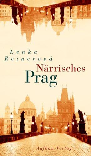 Närrisches Prag: Ein Bekenntnis