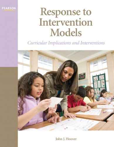 Response to Intervention Models: Curricular Implications and Interventions (Interventions that Work Series)