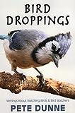 img - for Bird Droppings: Writings About Watching Birds & Bird Watchers book / textbook / text book