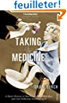 Taking the Medicine: A Short History...
