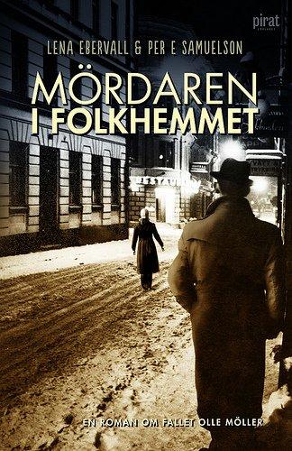 mordaren-i-folkhemmet-av-lena-ebervall-per-e-samuelson-imported-hardcover-swedish