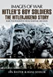 Hitler's Boy Soldiers the Hitler Juge...