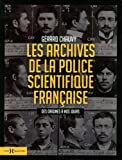 img - for Les archives de la police scientifique book / textbook / text book