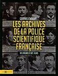 Les Archives de la police scientifiqu...