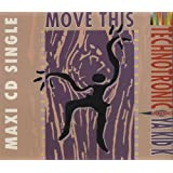Move this (4 versions, 1989, feat. Ya Kid K) - Technotronic