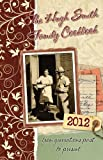 img - for The Hugh Smith Family Cookbook ~ from generations past to present book / textbook / text book