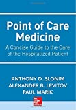 img - for Point of Care Medicine by Anthony Slonim (2013-08-27) book / textbook / text book