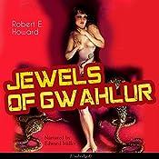 Jewels of Gwahlur | Robert E. Howard