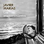 Los enamoramientos [Crushes] | Javier Marias