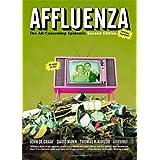 Affluenza: The All-Consuming Epidemic (Bk Currents) ~ John de Graaf