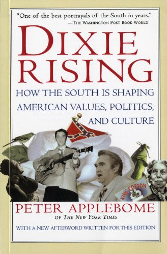Dixie Rising: How The South Is Shaping American Values, Politics, And Culture front-945448