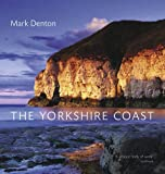 The Yorkshire Coast (0711233446) by Denton, Mark