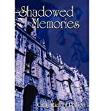 img - for [ SHADOWED MEMORIES ] By Dodson, Cathy Richard ( Author) 2008 [ Paperback ] book / textbook / text book