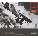 The Second World War Experience Volume 1: Blitzkrieg 1939-41