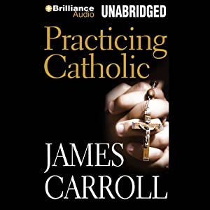 Practicing Catholic Audiobook