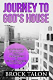 Journey to Gods House: An inside story of life at the World Headquarters of Jehovahs Witnesses in the 1980s