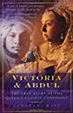 img - for Victoria and Abdul: The True Story of the Queens' Closest Confidant book / textbook / text book