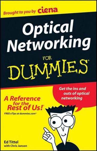Optical Networking for Dummies