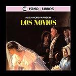 Los Novios [The Betrothed] | Alejandro Manzoni