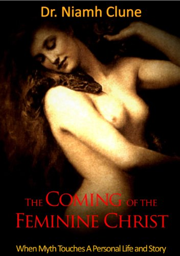 The Coming of the Feminine Christ: Niamh Clune: 9780968442005: Amazon.com: Books