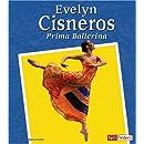 Evelyn Cisneros: Prima Ballerina (Fact Finders Biographies: Great Hispanics)