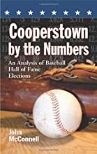Cooperstown by the Numbers An Analysis of Baseball Hall of Fame Elections